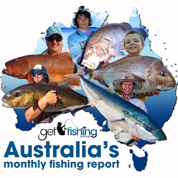 Australian Fishing Report Get Fishing
