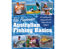 Rob Paxevanos' Australian Fishing Basics